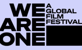 Toda la programación de We Are One: A Global Film Festival, gratis en YouTube